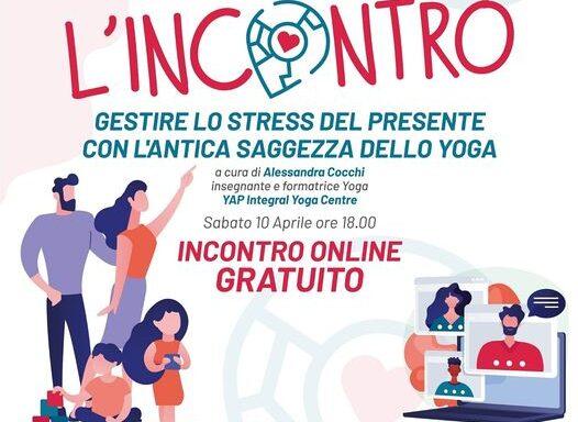 L'Incontro • Gestire lo Stress del Presente con l'Antica Saggezza dello Yoga