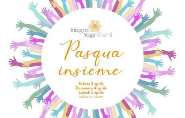 Pasqua Insieme • un evento di Integral Yoga Shanti